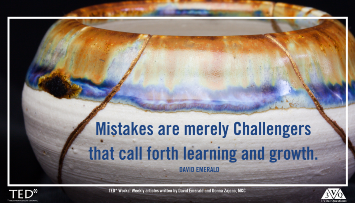 mistakes are merely challengers that call forth learning and growth. david emerald