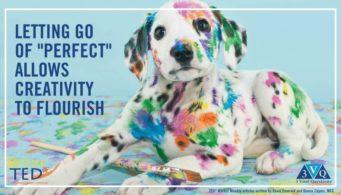 "Letting go of ""perfect"" allows creativity to flourish"